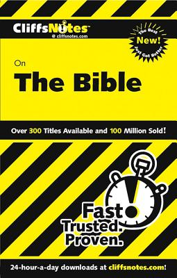 """""""CliffsNotes on The Bible, Revised Edition (Cliffsnotes Literature Guides)"""", """"Patterson, Charles H"""""""