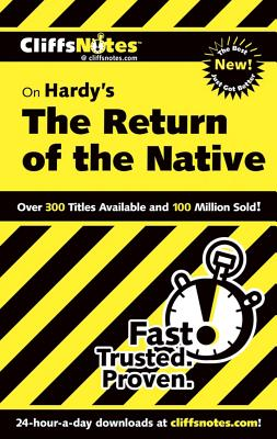 """CliffsNotes on Hardy's The Return of the Native (Cliffsnotes Literature Guides), """"Thompson, Frank H"""""""