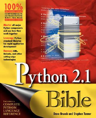 Python 2.1 Bible, Brueck, Dave; Tanner, Stephen