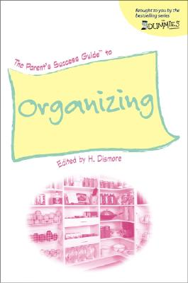 Image for The Parent's Success Guide to Organizing (For Dummies (Lifestyles Paperback))