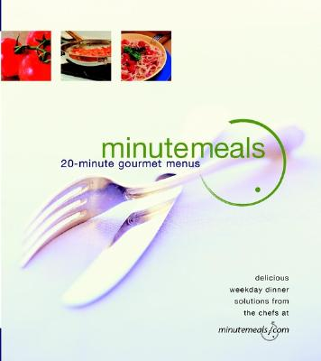 Image for MinuteMeals: 20-Minute Gourmet Meals