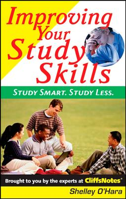 Image for Improving Your Study Skills: Study Smart, Study Less (Cliffs Notes)
