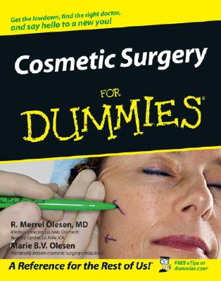COSMETIC SURGERY FOR DUMMIES, R. MERREL OLESEN