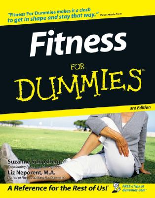 Fitness for Dummies, Schlosberg, Suzanne;Neporent, Liz;Drenth, Tere Stouffer