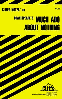 Image for CliffsNotes on Shakespeare's Much Ado About Nothing (Cliffsnotes Literature Guides)