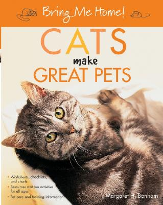Image for Bring Me Home! Cats Make Great Pets