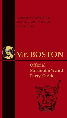 Image for Mr. Boston: Official Bartender's and Party Guide (Mr. Boston: Official Bartender's & Party Guide)