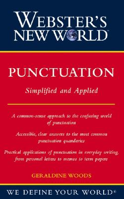 Webster's New World Punctuation  Simplifed and Applied, Woods, Geraldine