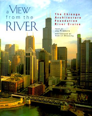 Image for A View from the River: The Chicago Architecture Foundation's River Cruise (Pomegranate Catalog)