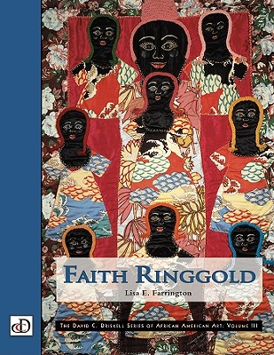 Image for Faith Ringgold (The David C. Driskell Series of African American Art, V. 3) (Vol III)