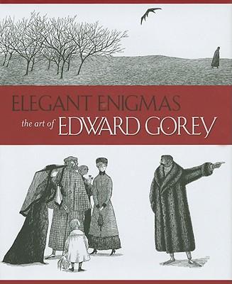 Image for Elegant Enigmas: The Art of Edward Gorey