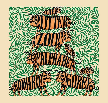 Image for The Utter Zoo: An Alphabet by Edward Gorey