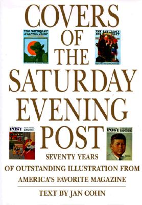 Image for Covers of the Saturday Evening Post: Seventy Years of Outstanding Illustration