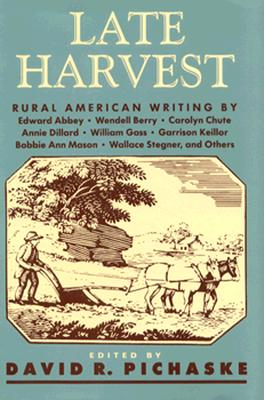 Image for Late Harvest: Rural American Writing