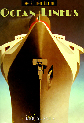 Image for The Golden Age of Ocean Liners