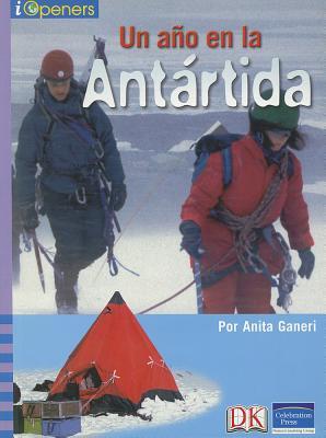 Image for SPANISH IOPENERS UN ANO EN LA ANTARTIDA GRADE 3 2006C