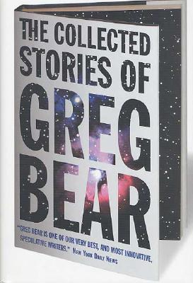 Image for The Collected Stories of Greg Bear