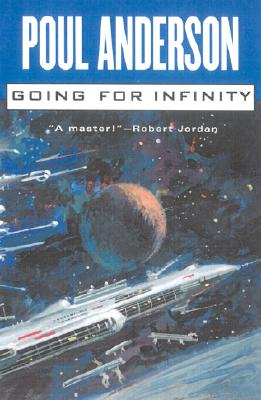 Image for Going For Infinity: A Literary Journey