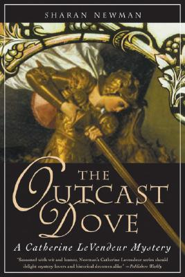 Image for OUTCAST DOVE, THE CATHERINE LE VENDEUR MYSTERY
