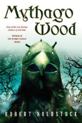 Mythago Wood, Holdstock, Robert