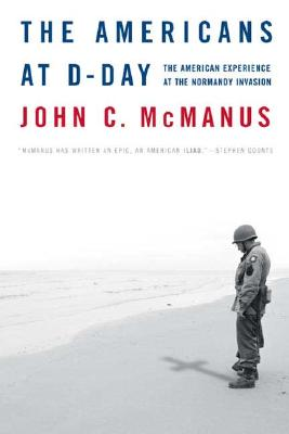 Image for The Americans at D-Day: The American Experience at the Normandy Invasion