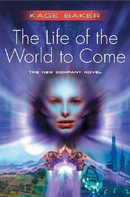 Image for The Life of the World to Come (Company)