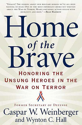 Image for HOME OF THE BRAVE HONORING THE UNSUNG HEROES IN THE WAR ON TERROR