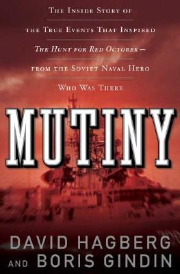Image for Mutiny: The True Events That Inspired The Hunt For Red October