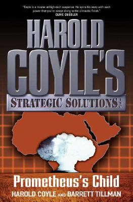 Image for Prometheus's Child: Harold Coyle's Strategic Solutions, Inc.