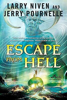 "Escape from Hell, ""Niven, Larry, Pournelle, Jerry"""