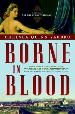Image for Borne in Blood: A Novel of the Count Saint-Germain