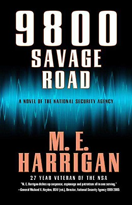 Image for 9800 Savage Road: A Novel of the National Security Agency