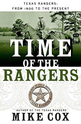Image for Time of the Rangers: Texas Rangers from 1900 to the Present
