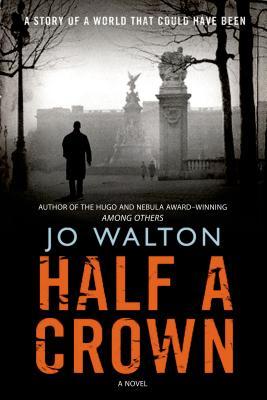 Half a Crown (Small Change), Jo Walton
