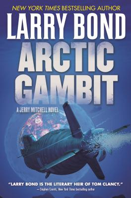 Image for Arctic Gambit: A Jerry Mitchell Novel