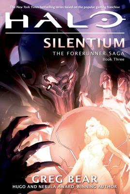 Image for HALO: SILENTIUM THE FORERUNNER SAGA BOOK 3