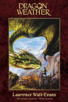 Dragon Weather (The Obsidian Chronicles), Lawrence Watt-Evans