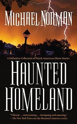 Image for Haunted Homeland: A Definitive Collection of North American Ghost Stories (Haunted America Series)