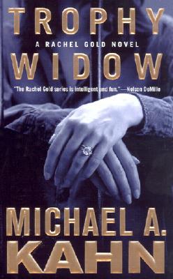 Trophy Widow, MICHAEL A. KAHN