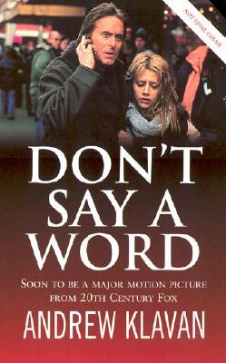 Don't Say a Word, ANDREW KLAVAN