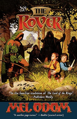 The Rover (The Rover), Mel Odom