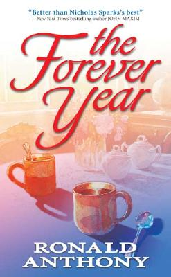 The Forever Year, RONALD ANTHONY