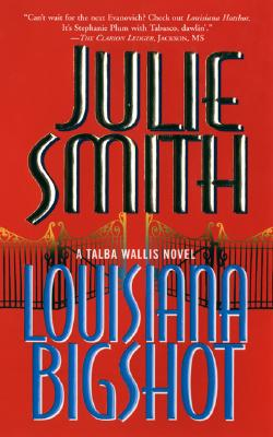 Image for Louisiana Bigshot : A Talba Wallis Novel