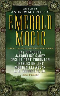 Image for Emerald Magic: Great Tales of Irish Fantasy