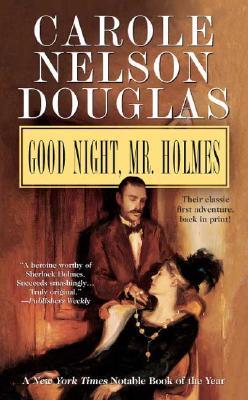 Image for Good Night, Mr. Holmes: An Irene Adler Novel (Irene Adler Mysteries)