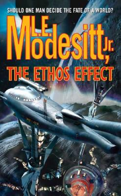 The Ethos Effect, L. E. Modesitt