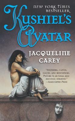 Kushiel's Avatar (Kushiel's Legacy), JACQUELINE CAREY