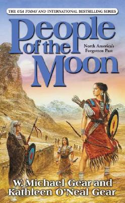 Image for People of the Moon (North America's Forgotten Past)