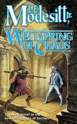 Image for Wellspring of Chaos (Saga of Recluce)