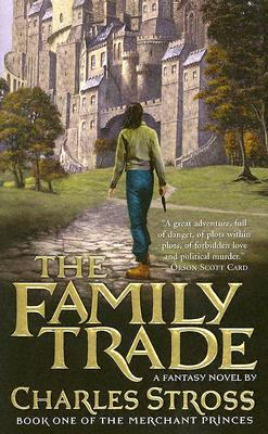 Image for The Family Trade (Merchant Princes)